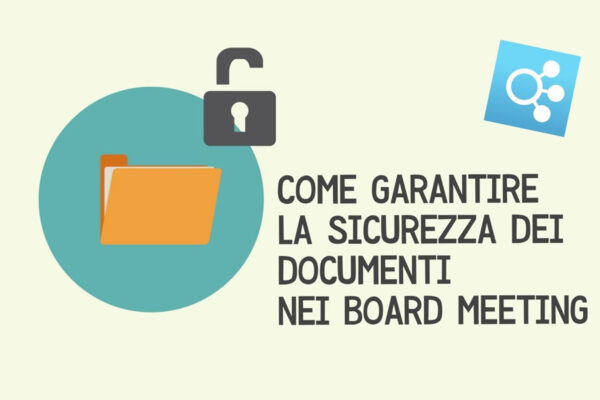 come-garantire-la-sicurezza-dei-documenti-nei-board-meeting